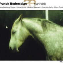 Bedrossian Franck: Manifesto