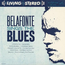 BELAFONTE: Belafonte Sings the Blues