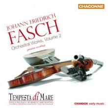 Fasch: Opere Orchestrali Vol.2