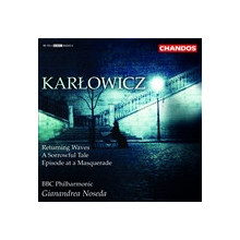 Karlowicz: Returning Waves - Op.9
