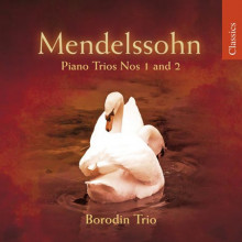 MENDELSSOHN: Piano Trio NN.1 & 2