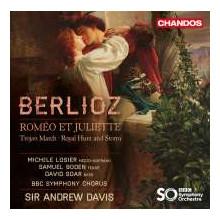 Berlioz: Romeo Et Juliette E Altre Opere