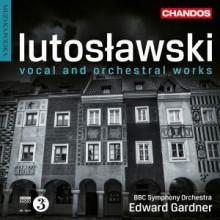 Lutoslawski: Opere Vocali E Orchestrali