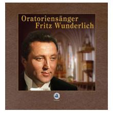 Fritz Wunderlich: The Oratorio Singer