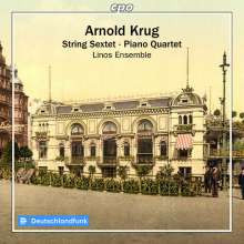 KRUG ARNOLD: String Sextet - Piano Quartet