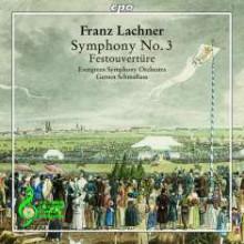 LACHNER: Sinfonia N.4 - Festival Overture