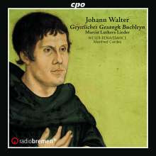 Walter J.: Geystliche Gesangk Buchleyn