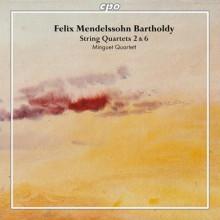 MENDELSSOHN BARTHOLDY: Quartetti Vol.1