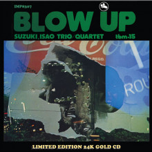 ISAO SUZUKI QUARTET: Blow Up