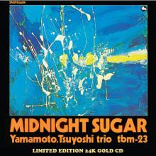 Tsuyoshi Yamamoto Trio: Midnight Sugar