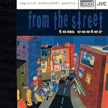 Tom Coster: From The Street