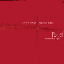 RAVEL: Musica per due pianoforti
