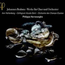 Brahms: Opere Per Coro E Orchestra