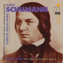 Schumann: Complete Organ Works