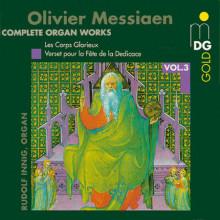 MESSIAEN: Opere per organo Vol.3