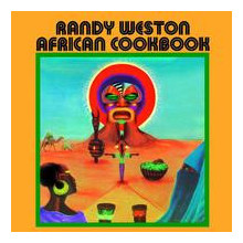 RANDY WESTON: African Cookbook
