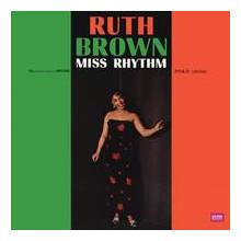 Ruth Brown: Miss Rhythm