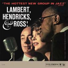 LAMBERT - HENDRICKS & ROSS: The hottest...