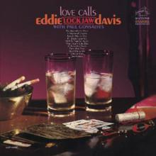 "EDDIE ""LOCKJAW"" DAVIS & PAUL GONSALVES: Love Calls"