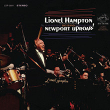 LIONEL HAMPTON: Newport Uproar