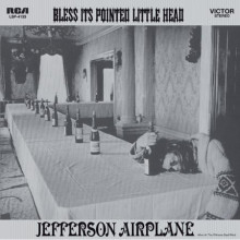 JEFFERSON AIRPLANE: Bless it's Pointed..