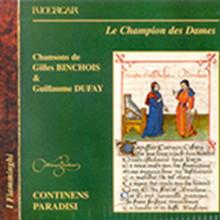 Binchois - Dufay: Canzoni