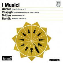 I Musici suonano Barber - Respighi - Britten
