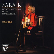 Sara K: Don't I Know You From Somewhere?