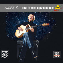 SARA K.: In the Groove (The best of)