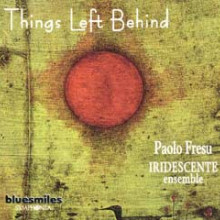 RIGGIO - FRESU: Things left behind