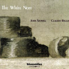 CLAUDIO RIGGIO - JOHN STOWELL: The White Note