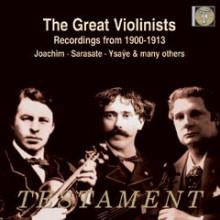 I Grandi Violinisti dal 1900 al 1913