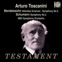 Toscanini dirige Mendellssohn - Schumann