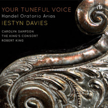 HANDEL:Your Toneful Voice - arie da opere