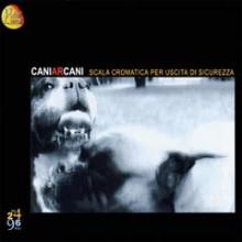 Caniarcani - scala cromatica per..........