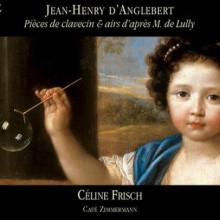 D'ANGLEBERT: Pièces de clavecin & a