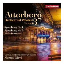 ATTERBERG: Sinfonie NN.1 & 5