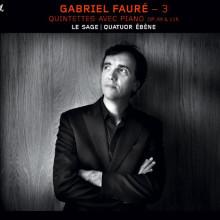 FAURE: Quintetti con piano Op.89 & 115