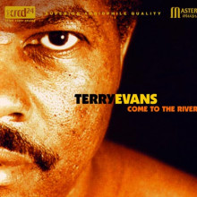 TERRY EVANS: COME TO THE RIVER
