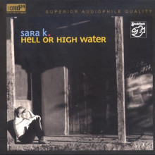 Sara K.: Hell Or High Water