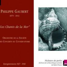 Gaubert Philippe: Les Chants De La Mer
