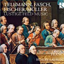Fasch - Fischer - Muller: Lustige Feld - Music