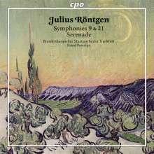 RONTGEN: Sinfonie NN.9 & 21 - Serenade