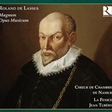 Lasso: Magnum Opus Musicum
