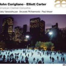 Corigliano - Carter: Clarinet Concertos