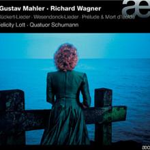 Mahler - Wagner: Lieder
