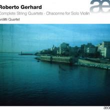 GERHARD R.: Complete String Quartets