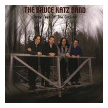 BRUCE KATZ BAND: Three Feet Off the ....