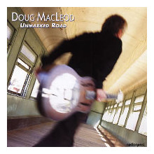 Doug Macleod: Unmarked Road