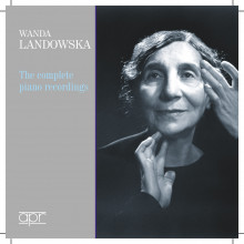 LANDOWSKA: The Complete piano Recordings